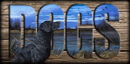 """DOGS"" Sign - A Veteran's Gaze - Black Lab"