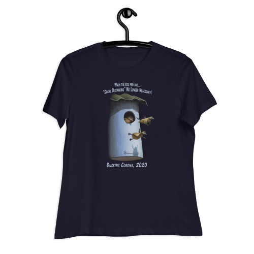 When the Kids Find Out - Social Distancing No Longer Necessary - Women's Relaxed T-Shirt