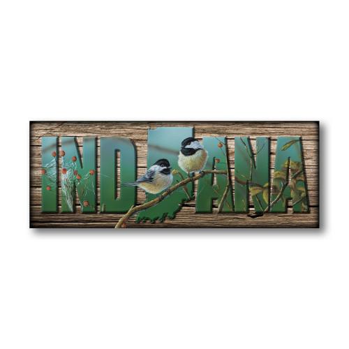 """""""INDIANA"""" Sign - Web Chickadees"""