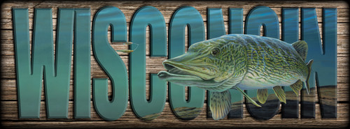 WISCONSIN - Sign - Northern Pike