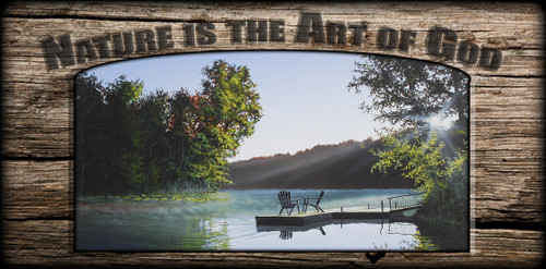 """Nature is the Art of God"" Sign - Summer Lake"