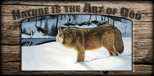 """""""Nature is the Art of God"""" Sign - Winter's Solitude - Wolf"""