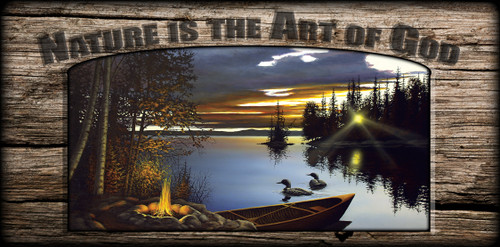 """Nature is the Art of God"" Sign - Loon Lake"