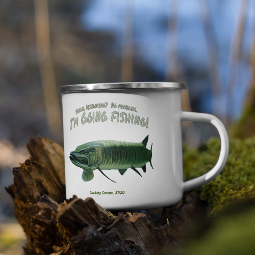 Enamel Mug - Social Distancing .....I'm Going Fishing