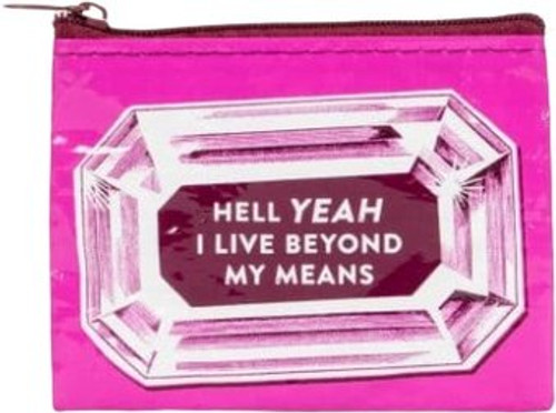 Coin Pouch-I live Beyond My Means