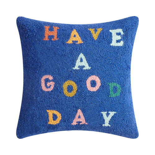 Have a Good Day Hooked Pillow