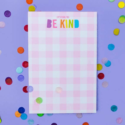 Cool to be Kind Notepad