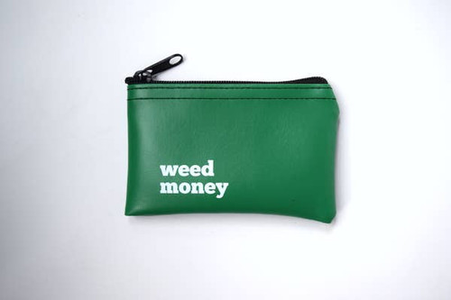 Weed money vinyl zip pouch.   What we love most about this coin pouch, is that it looks like a tiny bank deposit bag. Use literally or ironiclly, we don't judge.