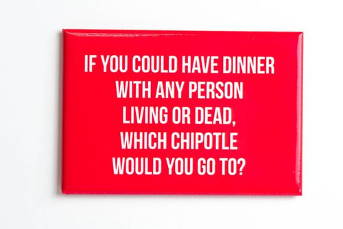 Chipotle Magnet