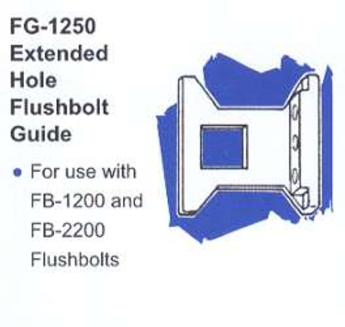 Part, Extended Hole Flushbolt Guide