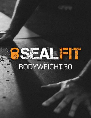 SEALFIT Bodyweight 30