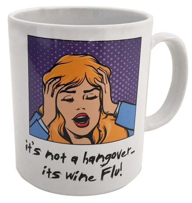 Not a Hangover-Wine Flu Mug, Stocking Filler/Gift