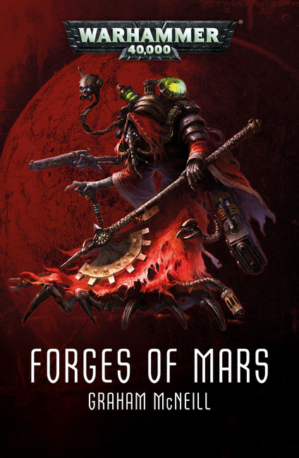 Forges Of Mars Omnibus (Paperback), Warhammer Black Library