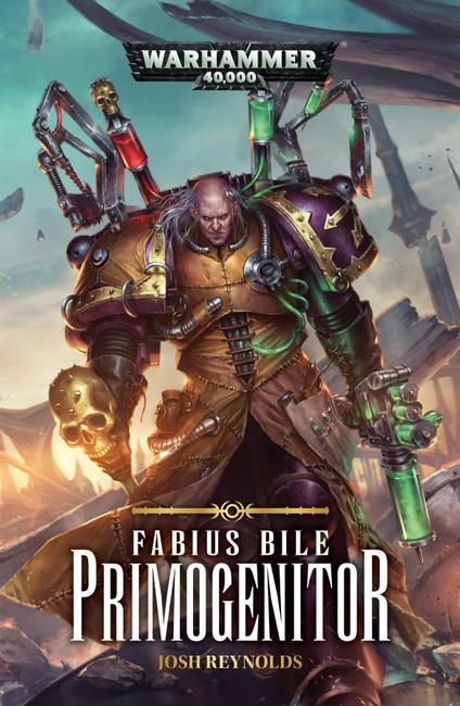 Fabius Bile: Primogenitor (Paperback), Warhammer 40,000, 40k, Black Library
