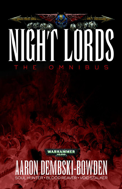Night Lords: The Omnibus (Paperback), Warhammer 40,000, 40k, Black Library