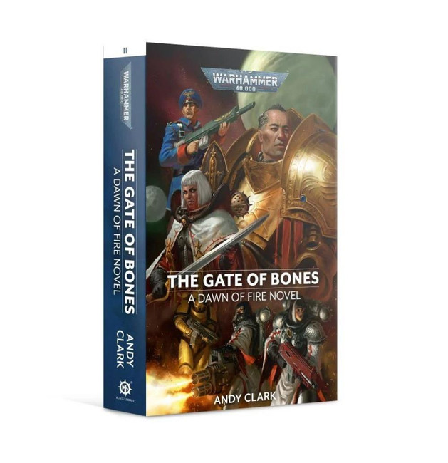 Black Library: Dawn Of Fire: The Gate Of Bones (Paperback)