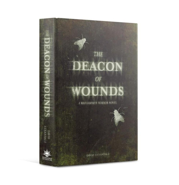 Black Library: The Deacon Of Wounds (Hardback)