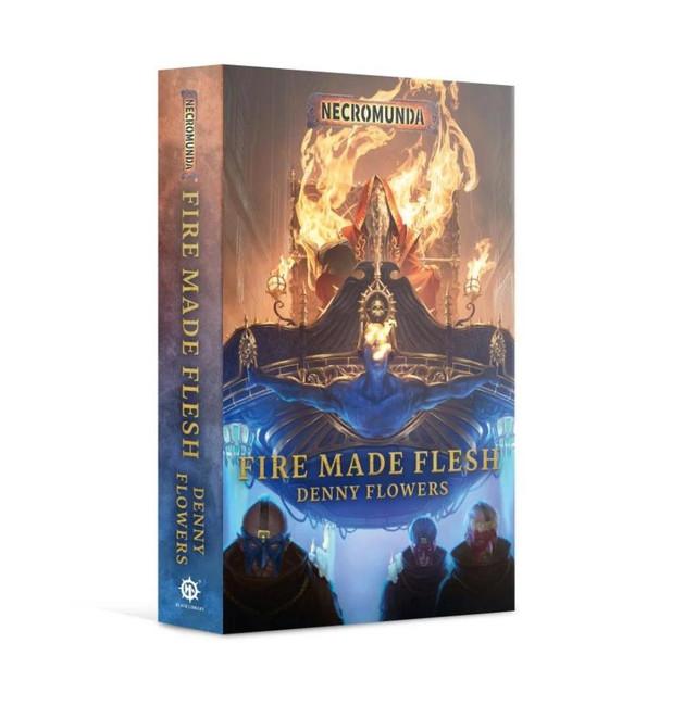 Necromunda: Fire Made Flesh (Paperback)