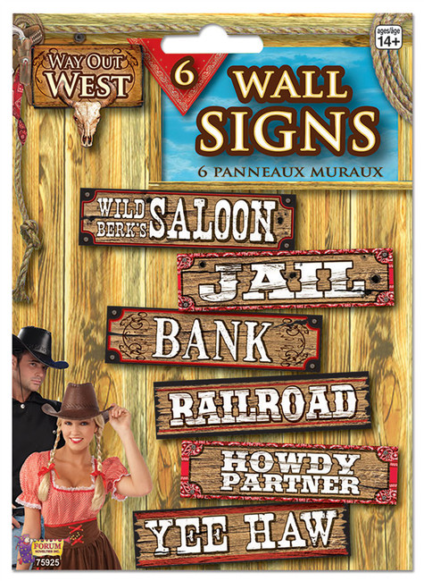 Way Out West- Signs