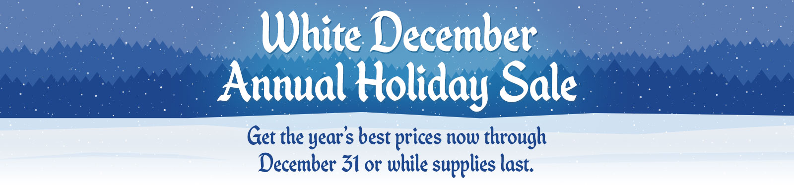 White December Annual Holiday Sale