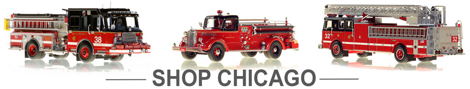 Shop Chicago Fire Department scale model fire trucks