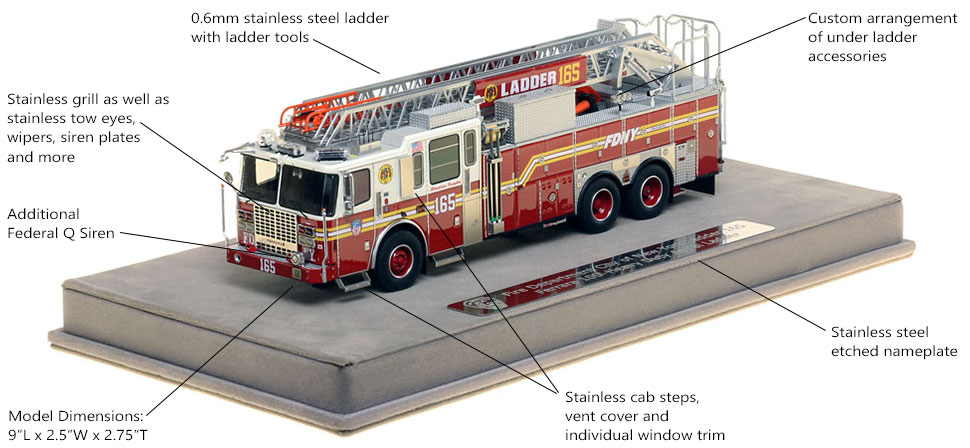 Features and Specs of FDNY Ladder 165 scale model