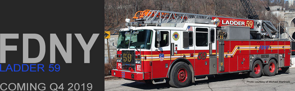 FDNY Ladder 59 is coming in late 2019!