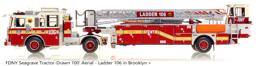 Seagrave 100' Tractor Drawn Aerial scale model for FDNY Ladder 106