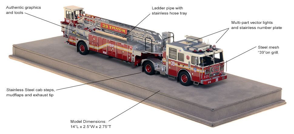 Order your FDNY Ladder 39 scale model today!