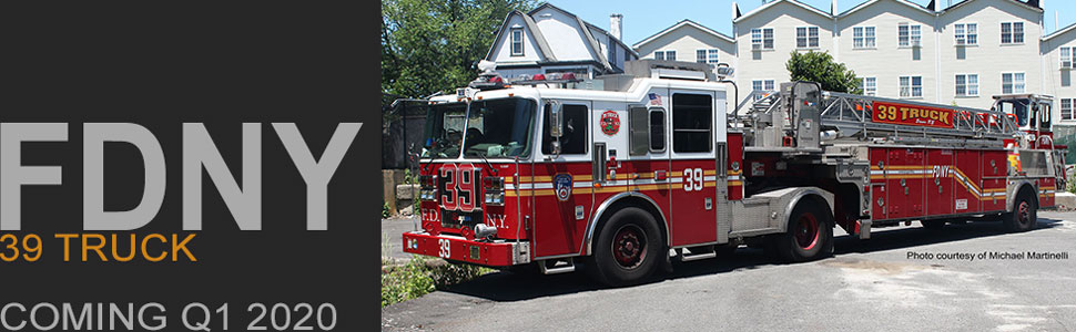 FDNY 39 Truck is coming in early 2020!