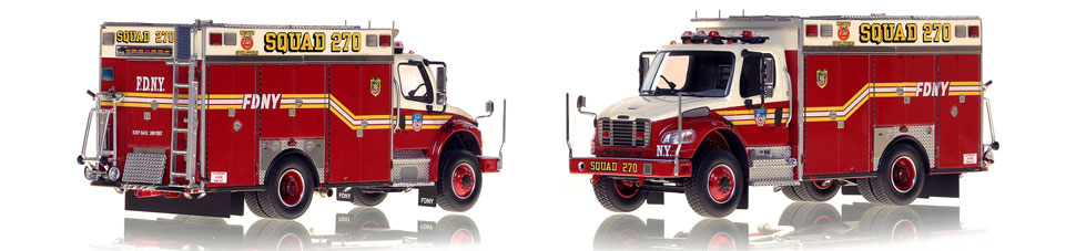 FDNY Squad 270 is hand-crafted and intricately detailed.