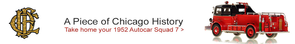 Take home a piece of history...Chicago Autocar Squad 7