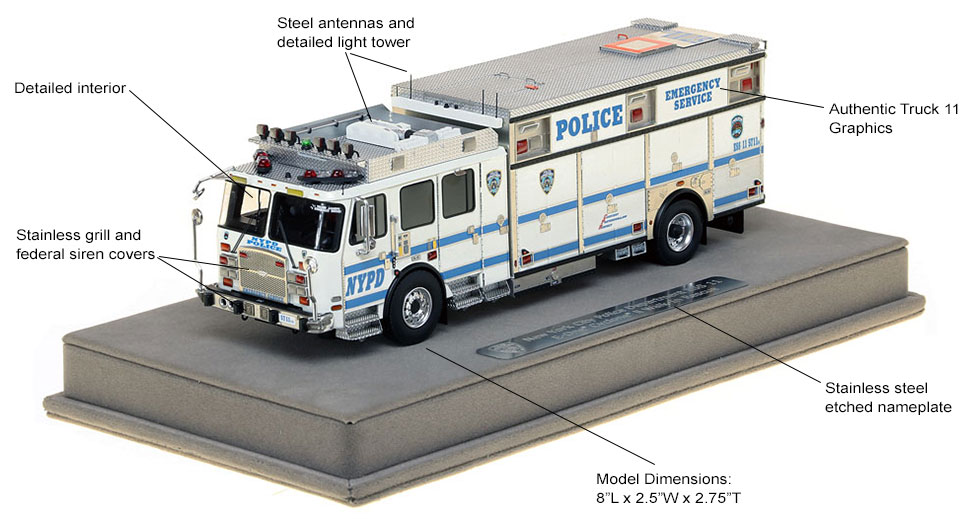 Features and specs of NYPD ESS Truck 11 scale model