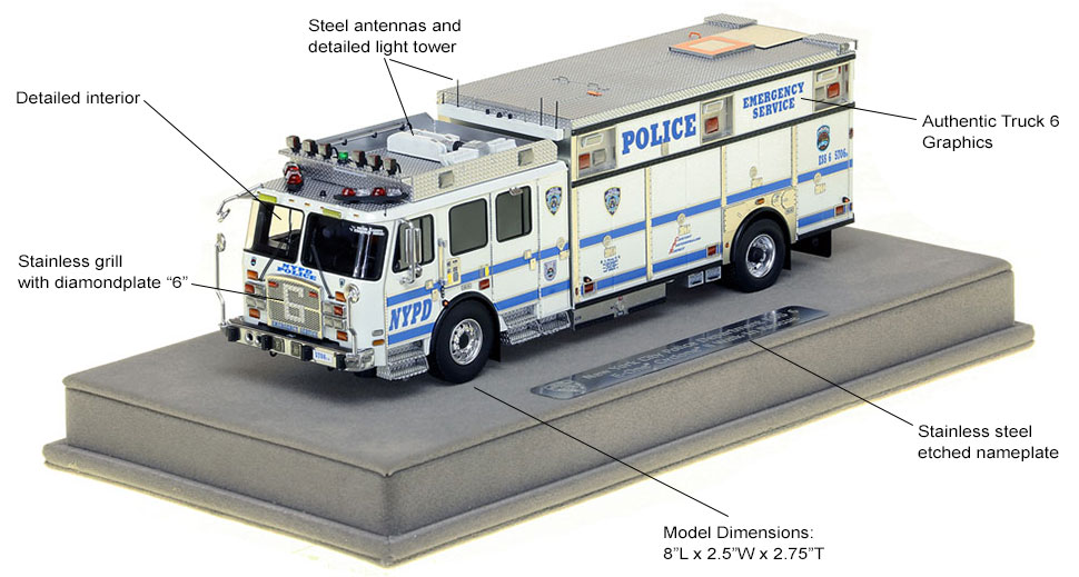Features and specs of NYPD ESS Truck 6 scale model