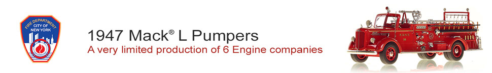 Learn more about the 1947 Mack L Pumpers for FDNY