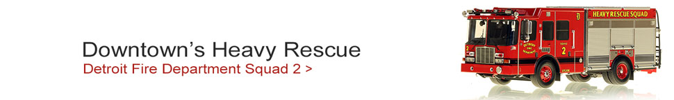 Learn more about Detroit's Downtown Heavy Rescue Squad 1