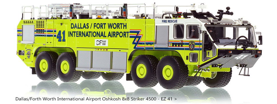 Dallas/Fort Worth EZ 41 Oshkosh Striker 8x8 is limited on only 50 units.