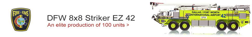 Only 100 produced of DFW EZ 42 Oshkosh 8x8 Legacy Striker!