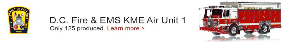 Order your D.C. Fire & EMS KME Air Unit 1 today!