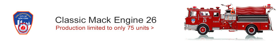 Order your classic FDNY Mack CF Engine 26 today!