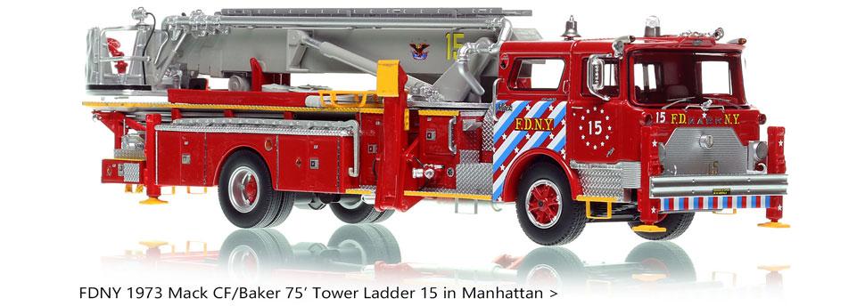 Manhattan's 1973 Mack CF/Baker 75' Tower Ladder 15 scale model