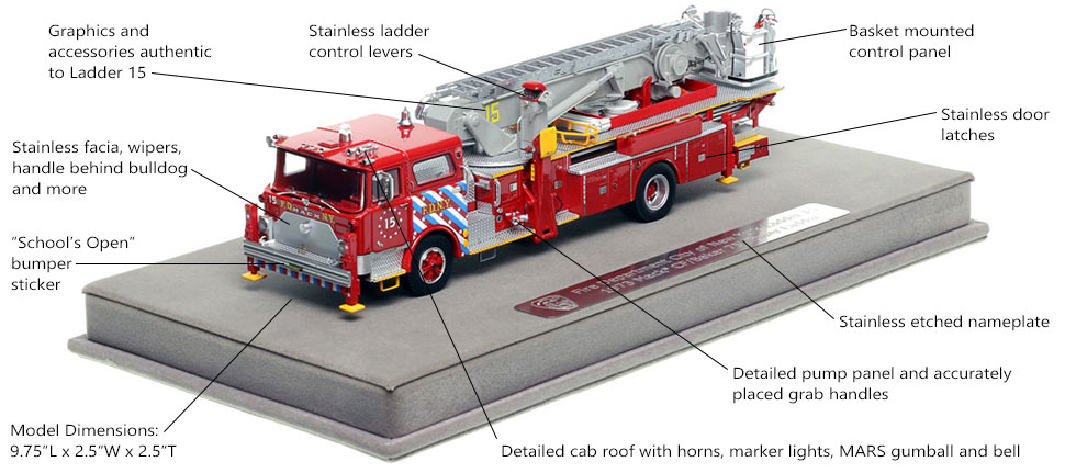 Features and Specs of FDNY's 1973 Mack CF/Baker Ladder 15 scale model