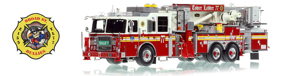 See the FDNY Tower Ladder 77 for the Broad St. Bullies of Staten Island!
