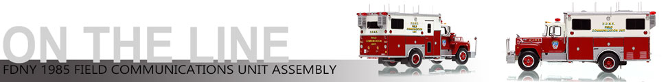 Assembly pictures of FDNY 1985 Mack R-Saulsbury Field Communications scale model