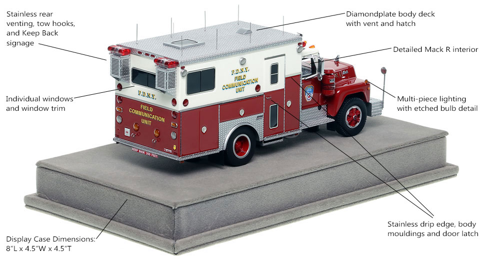 Specs and Features of FDNY Mack R-Saulsbury Field Communications scale model
