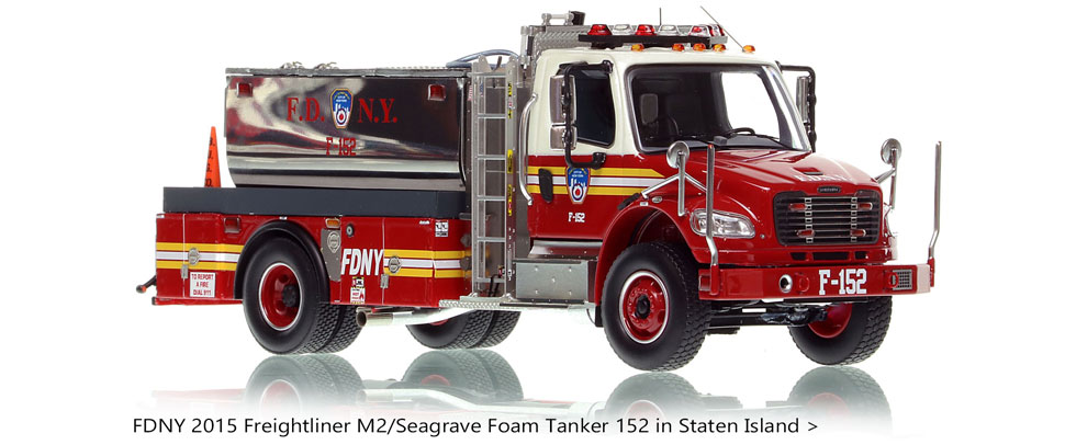 Order your FDNY Foam Tanker 152 from Staten Island today!