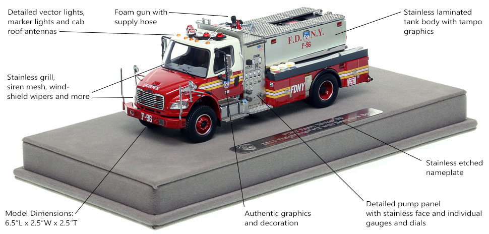 Features and specs of FDNY Foam Tanker 96 scale model