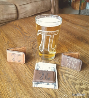 PI Pint Glass and Money Clips for the Math, Engineering and Science Geeks