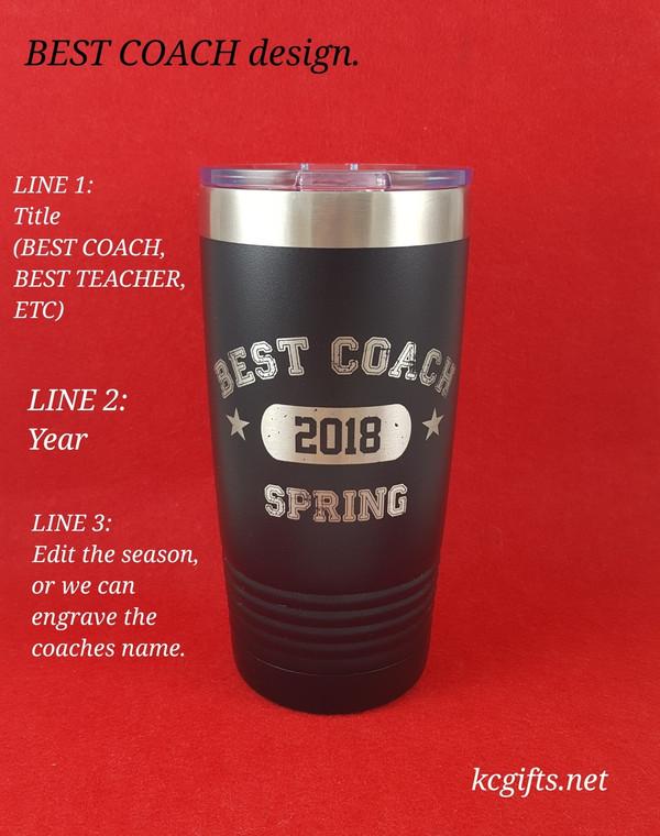 Polar Camel Insulated Mug - Coaches Gift- Engraved Polar Camel YETI Clone  - for the BEST COACH EVER.