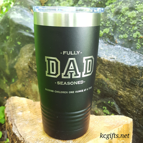 Polar Camel Insulated Mug - Dad Mug - FULLY SEASONED - Funny Gift - Engraved Polar Camel YETI Clone  - for the GREATEST DAD EVER!